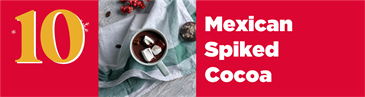 Christmas Cocktail Countdown: Mexican Hot Chocolate